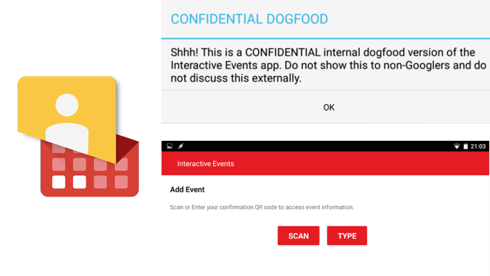 Google Interactive Events Dogfood confidential warning
